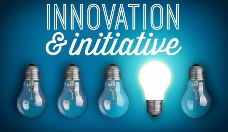 Innovation and Initiative