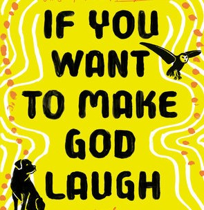 Want to make God laugh?